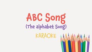 ABC Song [The Alphabet Song] (instrumental nursery rhyme - lyrics video for karaoke)