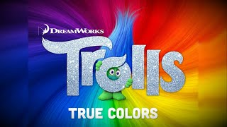 Justin Timberlake + Anna Kendrick - True Colors [Trolls OST] [Lyric Video]