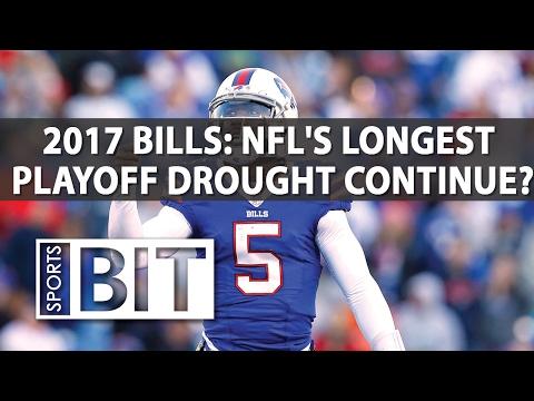 Deep Dive On 2017 Buffalo Bills | Sports BIT | NFL Picks