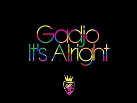 Gadjo - It's Alright (HQ)