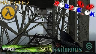 SARIFOPs: Half Life 2 - Synergy Multiplayer Mod (Part 8) - 15/05/2016
