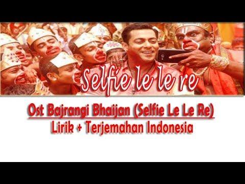 pesbukers ramadhan - selfie le le re | lirik dan terjemahan