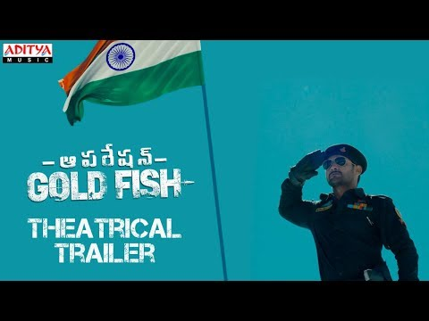 Operation Gold Fish Theatrical Trailer || Aadi, Sasha Chettri, Nitya Naresh || Adivi Sai Kiran
