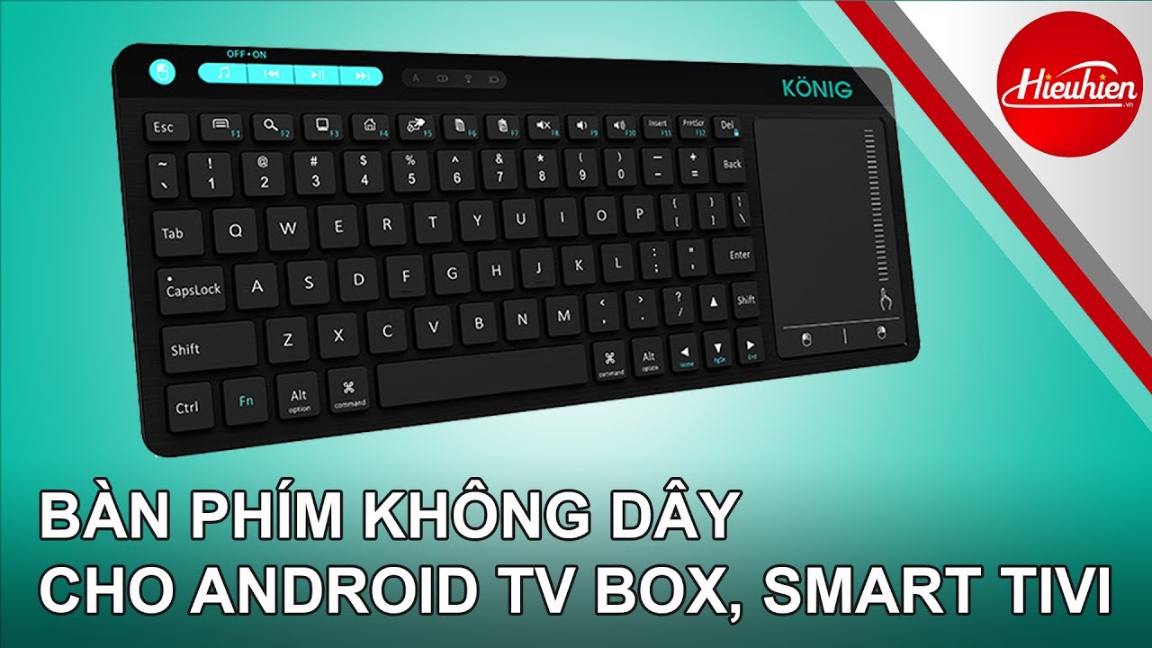 [Hieuhien.vn] KONIG KC300T- Bàn phím không dây chuyên cho Android tv box, Smart tv