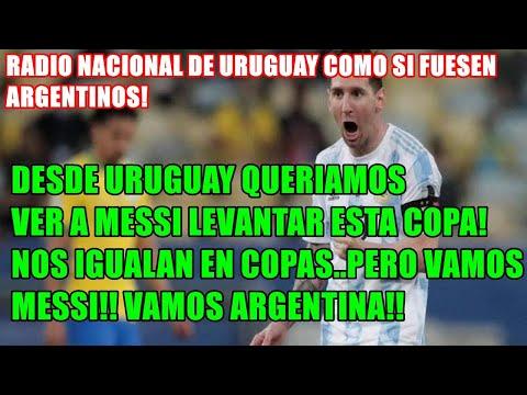 #RADIO #URUGUAYA COMO SI FUESEN ARGENTINOS! #ARGENTINA 1-0 #BRASIL DESDE URUGUAY QUERIAMOS VER A MES