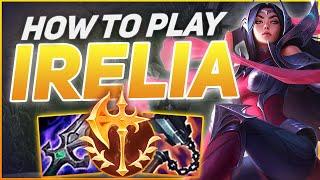 How To Play Iręlia & Solo Carry! | Build & Runes | Season 11 Irelia guide | League of Legends