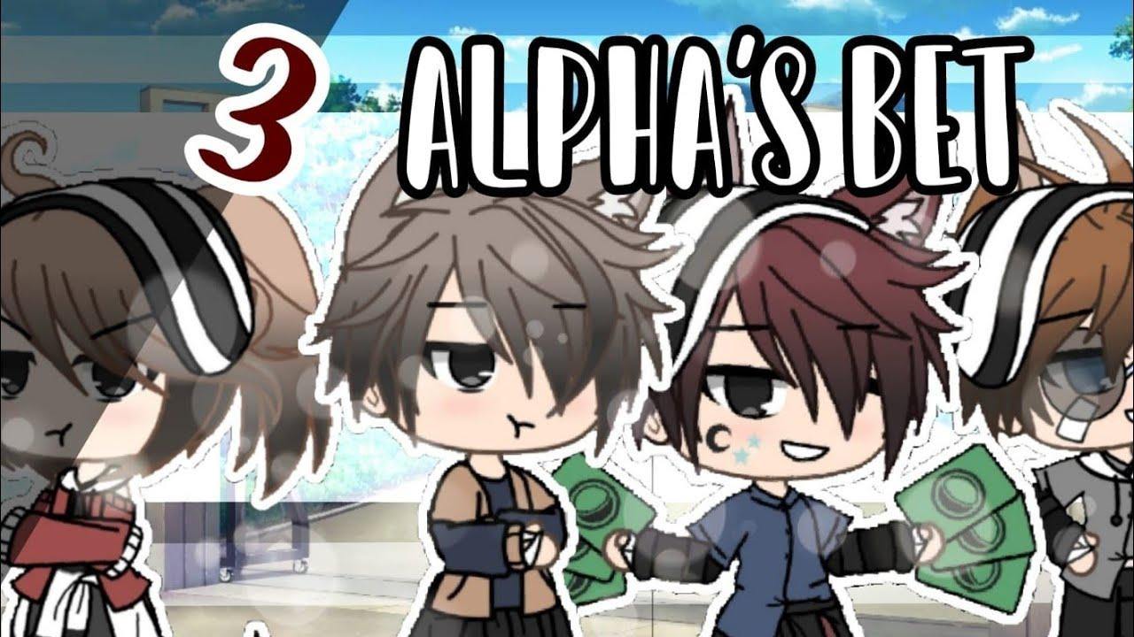 Download °3 Alphas Bet°||GLMM||Gacha Life Mini Movie||cringe;-;[72K Subs Special]