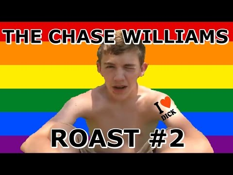 The Chase Williams Roast #2