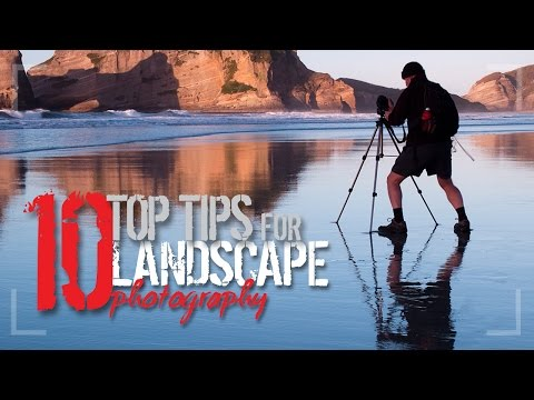 Photography Tips   10 Top Tips for Landscape Photography   Tutorial with free guide