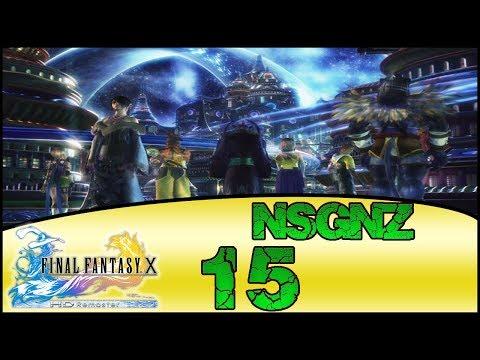 Final Fantasy X HD Remaster - Reto NSGNZ | Capitulo 15 # Recinto de Yevon y Yunalesca