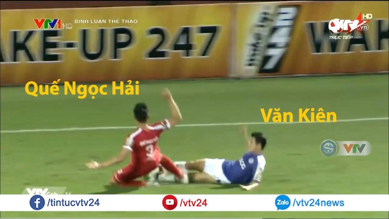Biên tập viên Quốc Khánh phân tích pha vào bóng thô bạo của Quế Ngọc Hải với Văn Kiên | VTV24