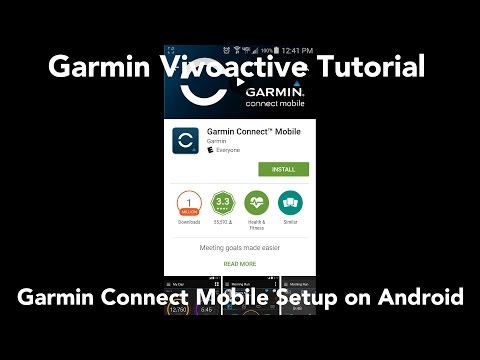Garmin Connect Mobile Setup - Android Phone
