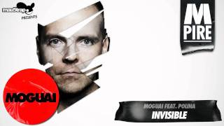 Moguai feat. Polina - Invisible