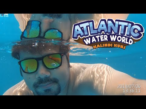 Atlantic water world/ Kalindikunj Delhi
