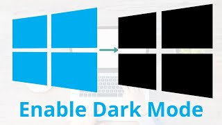 How to Enable Activate Official Dark Mode in Windows 10