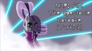 "MLP: FIM ""The Spectacle"" (Razzle Dazzle) Turkish Karaoke"