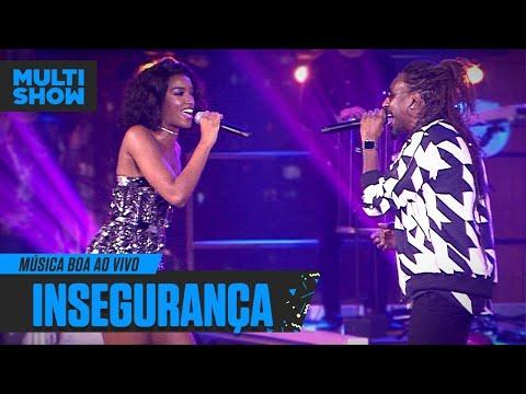 """IZA e Pixote ARRASAM em """"INSEGURANÇA"""" no Música Boa Ao Vivo  Música Multishow"""