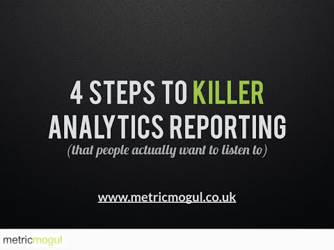 4 Steps to Killer Analytics Reporting