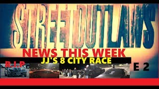 STREETOUTLAWS NEWS THIS WEEK EPISODE 2