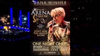 Dana Winner Special Arena Shows South Africa September 2015