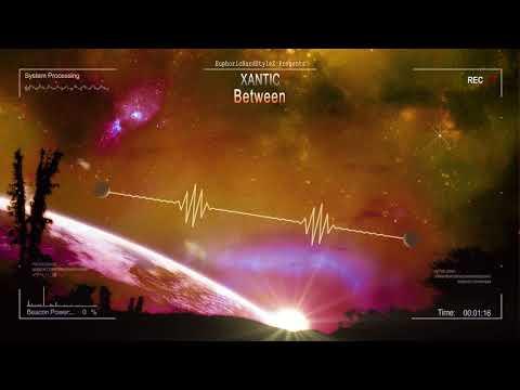 Xantic - Between [HQ Free]