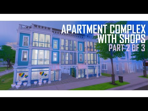 THE SIMS 4 | Apartment Complex with Shops | BUILD (2/3)