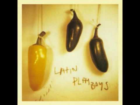 Latin Playboys - Ten Believers