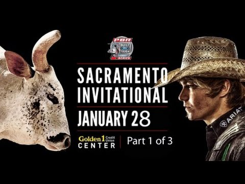 PBR Bull Riding 2017 ~ Part 1 of 3 ~ Golden 1 Center