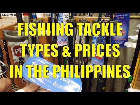 Fishing Tackle Types And Prices In The Philippines.