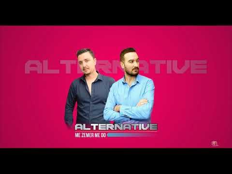 Alternative - Me zemer me do
