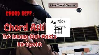 Chord Gitar Tak Lekang Oleh waktu - Kerispatih (Tutorial)