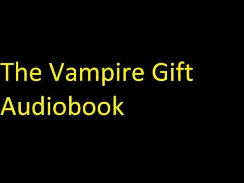 The Vampire Gift Audiobook