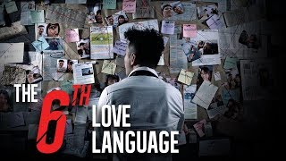 The 6th Love Language - TSL Short Films