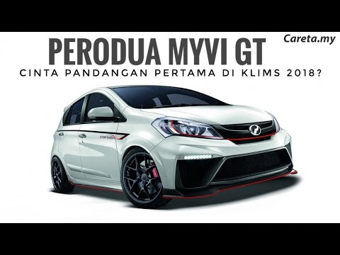 Myvi GT- Cinta Pandang Pertama   KLIMS 2018