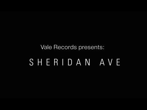 Vale Records presents Sheridan Ave