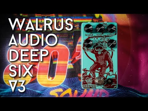 What's New? Walrus Audio Deep Six V3 Review