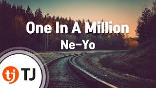 [TJ노래방] One In A Million - Ne-Yo / TJ Karaoke
