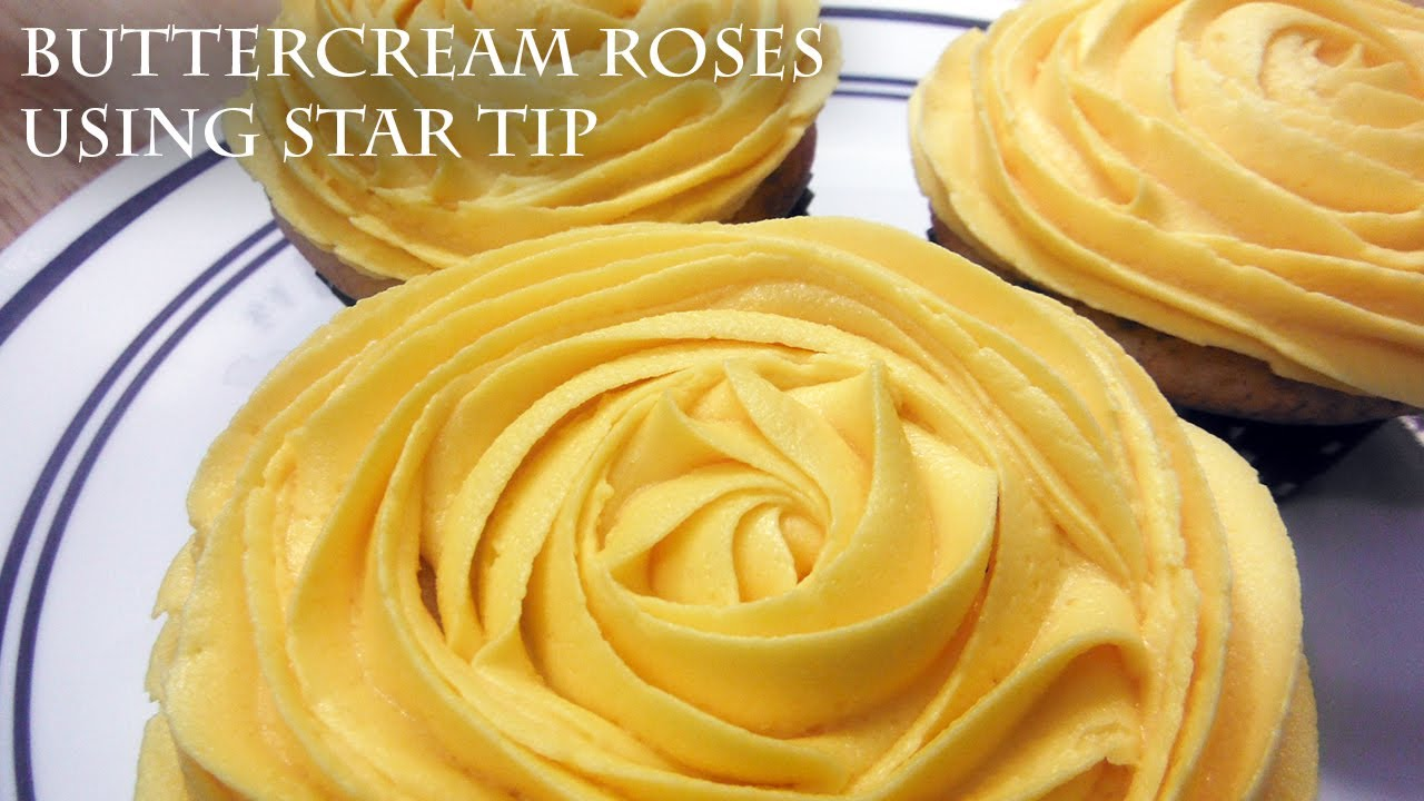 Tutorial: Piping Buttercream Roses using star tip or Wilton Tip 1M ...