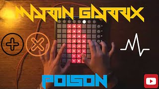 Martin Garrix - Poison | Launchpad Cover [ProjectFile]