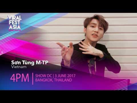 Viral Fest Asia 2017 Shoutout - Sơn Tùng M-TP   Country Headliner