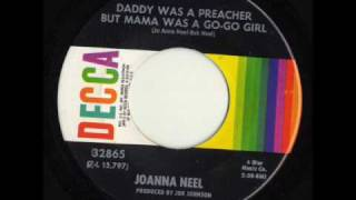 Daddy Was A Preacher But Mama Was A Go Go Girl by Joanna Neel