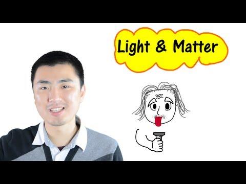 Light and Matter Part I