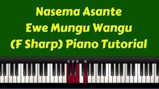 Nasema Asante Ewe Mungu Wangu ( Piano Tutorial)