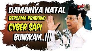 Damainya Natal Bersama Prabowo, Bikin Cyber Sapi Bungkam
