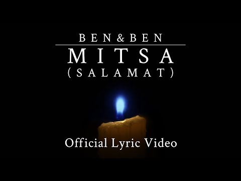 Ben&Ben - Mitsa (Salamat)  |  Official Lyric Video