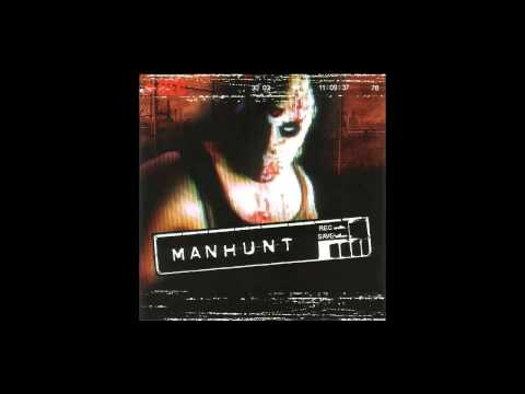 Manhunt Main Theme Soundtrack OST