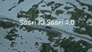 Sari ki sari 2.0 | darshan raval |Full Video song