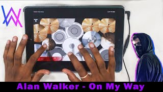 On My Way - Alan Walker, Sabrina Carpenter & Farruko  (Drums XD App Cover) - By Vijay Yadavar.