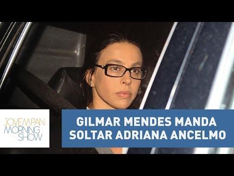 Gilmar Mendes Manda Soltar Adriana Ancelmo, Mulher De Sérgio Cabral