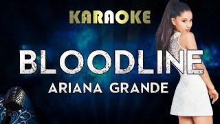 Ariana Grande - bloodline (Karaoke Instrumental)